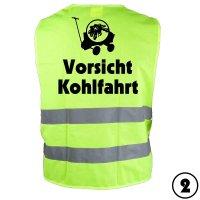 """Warnweste """"Vorsicht Kohlfahrt 2"""""""